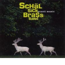 SCHÄL SICK BRASS BAND - PRASTI MUSIC  CD NEUF