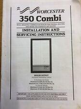 L'installazione, manutenzione & funzionamento manuale di istruzioni Worcester 350 CALDAIA