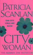 City Woman, Patricia Scanlan, Used; Good Book