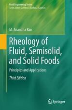 Rheology of Fluid, Semisolid, and Solid Foods : Principles and Applications: ...