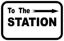 Railway Reproduction  Metal Sign  TO THE STATION SIGN