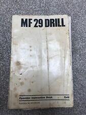 MF 29 Drill Operator Instruction Book