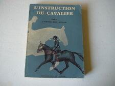 L'instruction du cavalier Remy repellin 1959 livre Equitation