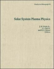 Solar System Plasma Physics (Geophysical Monograph Series)-ExLibrary