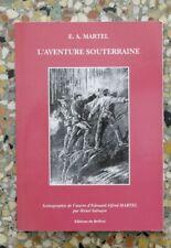 Henri Salvayre, E.A. MARTEL, L'AVENTURE SOUTERRAINE