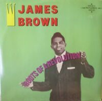 JAMES BROWN - Roots Of A Revolution ~ GATEFOLD 2 x VINYL LP + BOOKLET