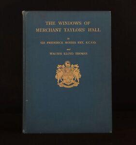 1934 The Windows of Merchant Taylors' Hall Frederick Fry Walter Thomas Illus