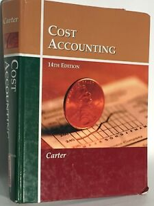 Cost Accounting 14th Edition William K. 9780759338098 Hardcover Textbook School