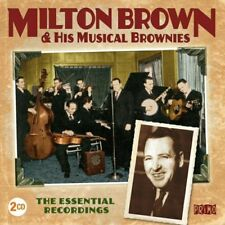 Milton Brown THE ESSENTIAL RECORDINGS Best Of 40 Songs REMASTERED New 2 CD