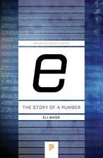 """e"": The Story of a Number (Princeton Science Library) by Maor, Eli 