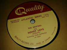 THE DRIFTERS : HONEY LOVE / WARM YOUR HEART.  Canada. 78rpm (1954)