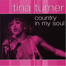 Tina Turner Country In My Soul