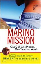 The Marino Mission: One Girl, One Mission, One Thousand Words; 1,000 Need-To-Kno