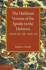 The Harklean Version of the Epistle to the Hebrews : Chapter 11. 28-13. 25...