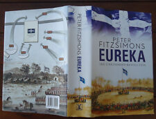 Eureka - The Unfinished Revolution - Peter Fitzsimons Signed 1st Edition -HBDJ