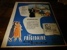 FRIGIDAIRE - GENERAL MOTORS - Publicité de presse / Press advert !!! 1956 !!!