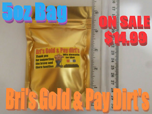 Gold Nuggets-flakes-PAY DIRT 5oz.BC NATURAL  BRI'S GOLD & PAY DIRT-$-18K-22K-pan