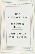 In a Different Key: The Story of Autism (Hardback or Cased Book)