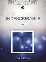 Indescribable (DVD, 2012) Passion Talk Series, Louie Giglio