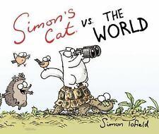 Simon's Cat vs. the World (2013, Picture Book)