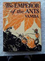 1935, The Emperor Of The Ants, Vamba, 1st US ed. , HC w DJ, VG+