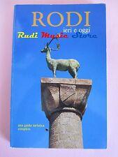 book libro RODI IERI E OGGI Sun Editions - Rhodes 1985   (L32)