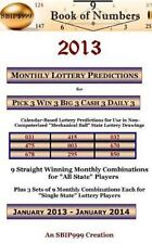 2013 Monthly Lottery Predictions for Pick 3 Win 3 Big 3 Cash 3 Daily 3 :...