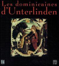 Blondel, Madeleine: Les dominicaines d'Unterlinden. Band 1.