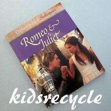 ROMEO & JULIET (Oxford School Shakespeare) Roma Gill PB 2005 9780198321491