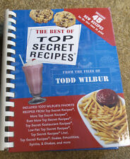 The Best Of Top Secret Recipes: Includes Todd Wilbur's Favorite Recipes from Top