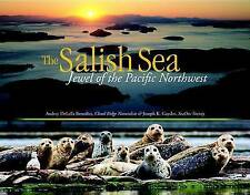 USED (GD) The Salish Sea: Jewel of the Pacific Northwest by Audrey DeLella Bened