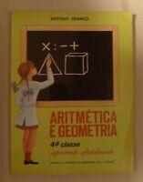 Antonio Branco * Aritmetica e Geometria 4.a Classe (Portuguese) 84 pages