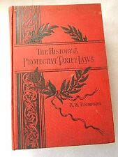 The History of Protective Tariff Laws by RW Thompson-Copyright 1888-3rd Edition