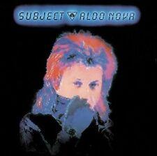 Subject...Aldo Nova by Aldo Nova (CD, May-2012, Rock Candy)