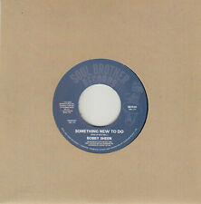 "BOBBY SHEEN SOMETHING NEW TO DO  7"" MINT"