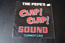 The Pepe's – Clap-Clap Sound 7'' Vinyl 1984 Spain Maller – SG–01