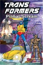 Transformers, Vol. 11: Primal Scream, Very Good Condition Book, Delbo, Jose, Sen