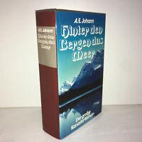 A.E Johann HINTER DEN BERGEN DAS MEER Der große Kanada-Roman 1979 - ZZ-4807