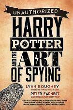 Harry Potter & Art of Spying- Lynn M. Boughey & Peter Earnest *1st Ed/1st Print*