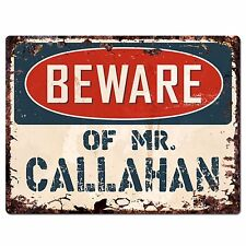 PP4068 Beware of MR. CALLAHAN Plate Chic Sign Home Store Wall Decor Funny Gift
