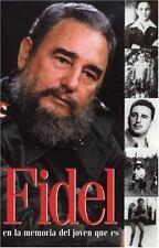 NEW - Fidel en la memoria del joven que es (Ocean Sur) (Spanish Edition)