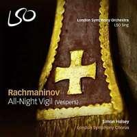 London Symphony Chorus - Rachmaninov / All-Night Vergil Neue CD
