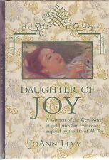 Daughter of Joy by JoAnn Levy (Hardback 1998) SIGNED FIRST EDITION