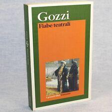Carlo Gozzi FIABE TEATRALI ed. i grandi libri Garzanti 1994 cop.morbida
