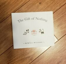 The Gift of Nothing by Patrick McDonnell hard cover book
