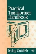 Practical Transformer Handbook : For Electronics, Radio and Communications...