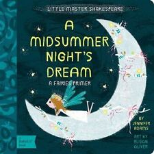A Midsummer Night's Dream: A BabyLit Fairies Primer [BabyLit Primers]