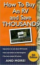 How to Buy an RV and Save Thousands - 4th Edition