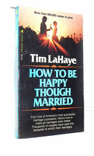 How To Be Happy Though Married by Tim LaHaye (Pocket) (Paperback) (Ship Deal)