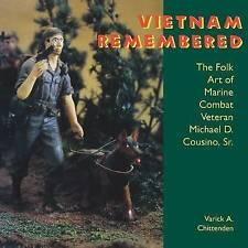 USED (VG) Vietnam Remembered: The Folk Art of Marine Combat Veteran Michael D. C